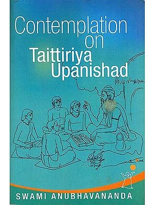 Contemplation on Taittiriya Upanishad