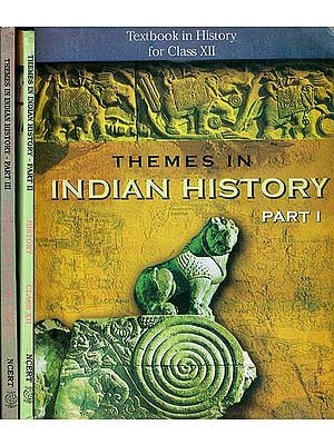 Themes in Indian History - Textbook in History for Class XII (Set of 3 Volumes)
