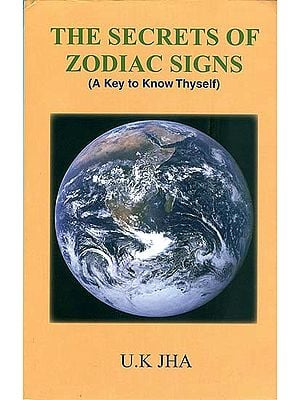 The Secrets of Zodiac Signs (A Key to Know Thyself)