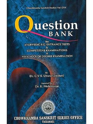 Question Bank for Ayurvedic P.G. Entrance Tests