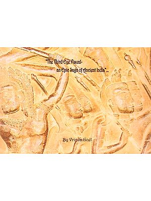 The Third Eye Visual (An Epic Saga of Ancient India)