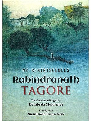 My Reminiscences Rabindranath Tagore