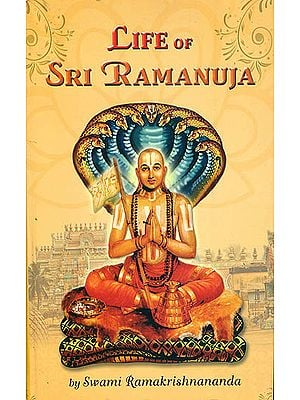 Life of Sri Ramanjua
