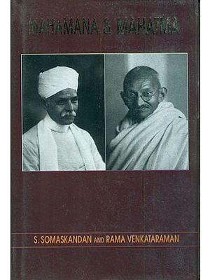 Mahamana and Mahatma