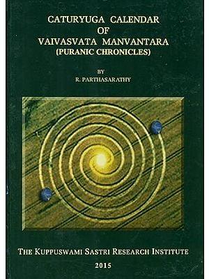 Caturyuga Calendar of Vaivasvata Manvantara (Puranic Chronicles)