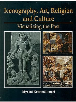 Iconography, Art, Religion and Culture (Visualizing the Past)
