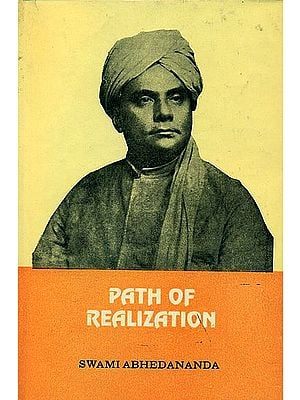 Path of Realization - A Study in Comparative Religion (An Old and Rare Book)