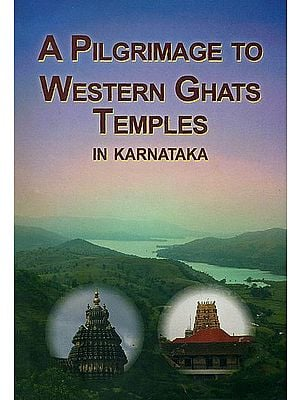 A Pilgrimage to Western Ghats Temples in Karnataka
