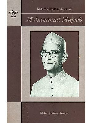 Mohammad Mujeeb (Makers of Indian Literature)