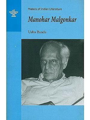 Manohar Malgonkar (Makers of Indian Literature)