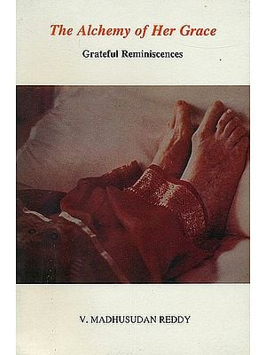 The Alchemy of Her Grace (Grateful Reminiscences)