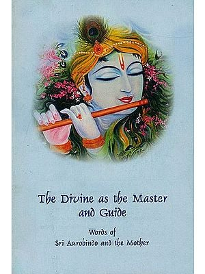 The Divine as the Master and Guide