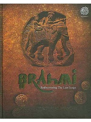 Brahmi  - Rediscovering The Lost Script