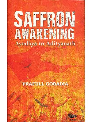 Saffron Awakening - Ayodhya to Adityanath