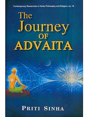 The Journey of Advaita (From the Rgveda to Sri Aurobindo)