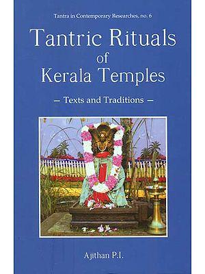Tantric Rituals of Kerala Temples