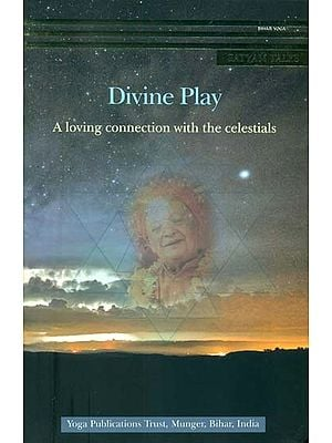 Divine Play  - A Loving Connection with the Celestials