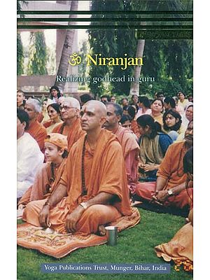 Om Niranjan - Realizing Godhead in Guru