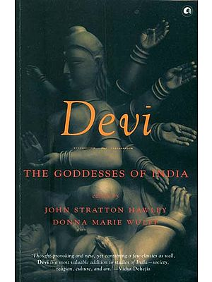 Devi - The Goddesses of India