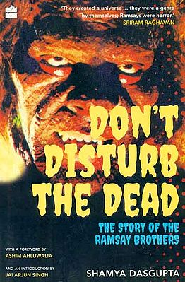 Don't Disturb the Dead (The Story of The Ramsay Brothers)