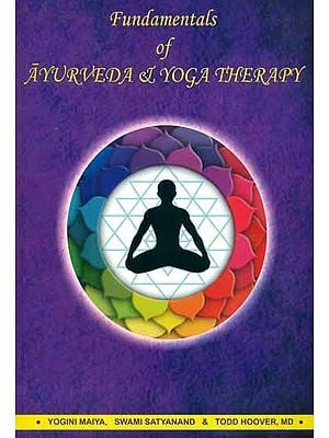 Fundamentals of Ayurveda & Yoga Therapy