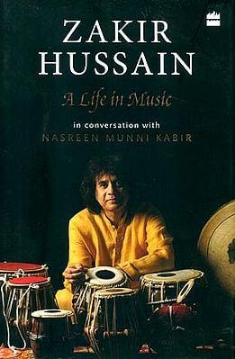Zakir Hussain (A Life in Music)