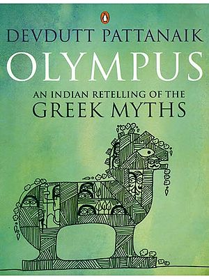 Olympus (An Indian Retelling of The Greek Myths)