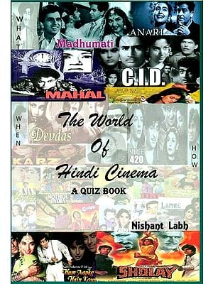 The World of Hindi Cinema (A Quiz Book)