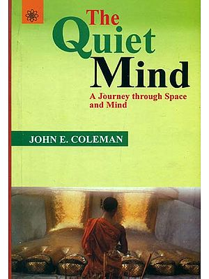 The Quiet Mind (A Journey Through Space and Mind)
