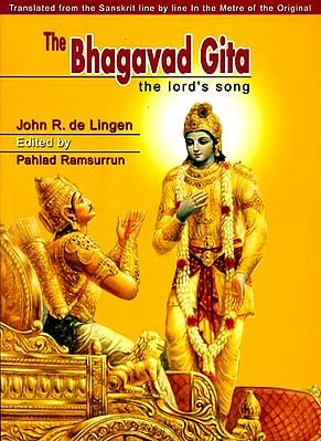 The Bhagavad Gita - The Lord's Song