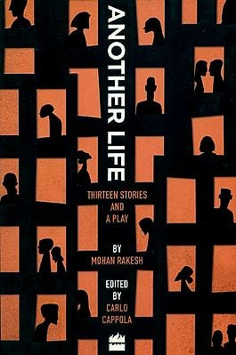 Another Life (Thirteen Stories and A Play)
