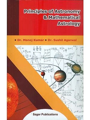 Principles of Astronomy & Mathematical Astrology