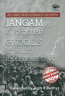 Jangam A Forgotten Exodus in Which Thousands Died