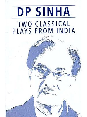 Two Classical Plays From India