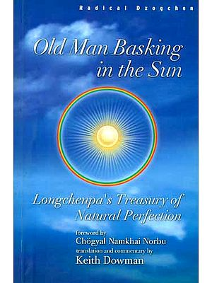 Old Man Basking in the Sun (Longchenpa's Treasury of Natural Perfection)