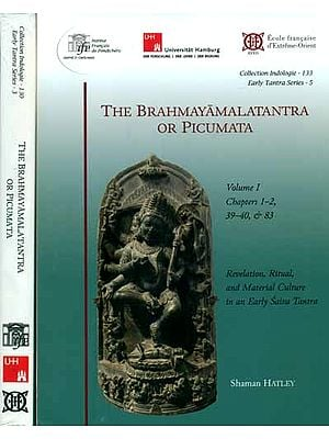 The Brahmayamala Tantra or Picumata (Set of Two Volumes)