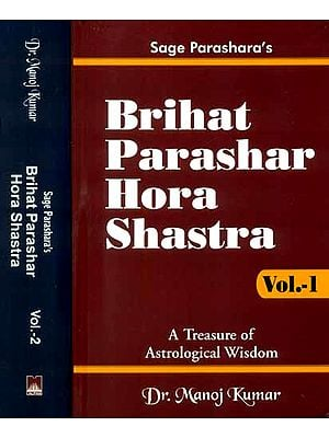 Brihat Parashar Hora Shastra (A Treasure of Astrological Wisdom) (Set of Two Volumes)