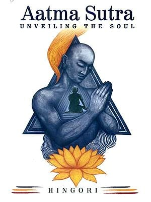 Aatma Sutra (Unveiling The Soul)