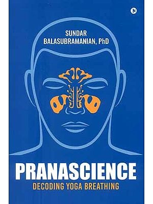 Prana Science(Decoding Yoga Breathing)