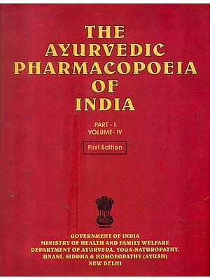 The Ayurvedic Pharmacopoeia of India (Part -I, Volume IV)
