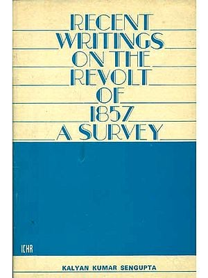 Recent  Writings on The Revolt of 1857 - A Survey (An Old and Rare Book)