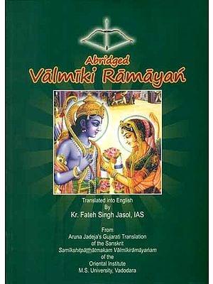 Abridged Valmiki Ramayan