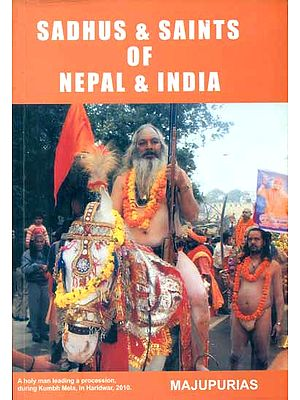 Sadhus and Saints of Nepal and India