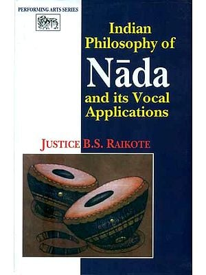 Indian Philosophy of Nada and its Vocal Applications
