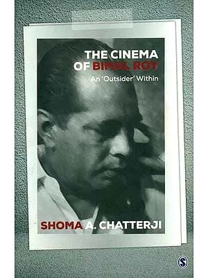 The Cinema of Bimal Roy - An 'Outsider' Within