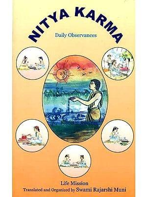 Nitya Karma  - Daily Observances
