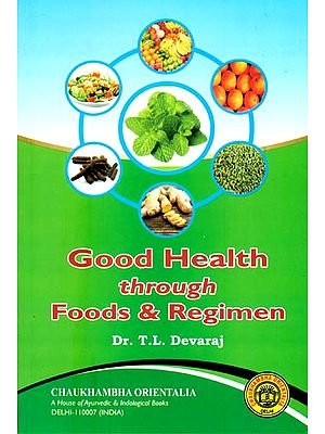 Good Health through Food & Regimen