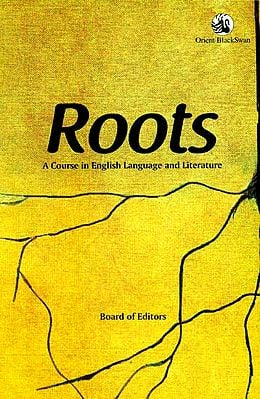 Roots (A Course in English Language and Literature)
