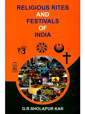 Religious Rites and Festivals of India