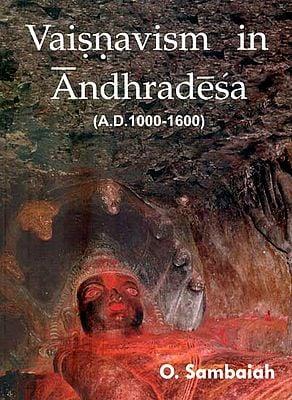 Vaisnavism in Andhradesa (A.D. 1000 - 1600)